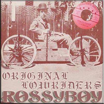RossyBoy's Original Lowriders