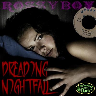 rossyboys-dreading-nightfall