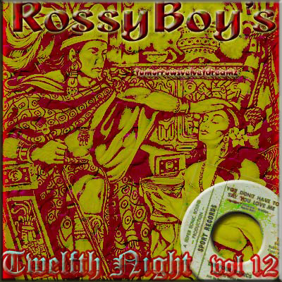 RossyBoy's Vol 012 - Twelfth Night