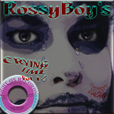 RossyBoy's Crying Time Vol 17