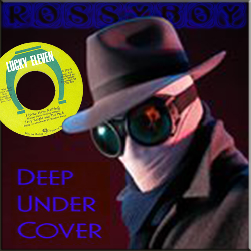 RossyBoy's Deep Under Cover