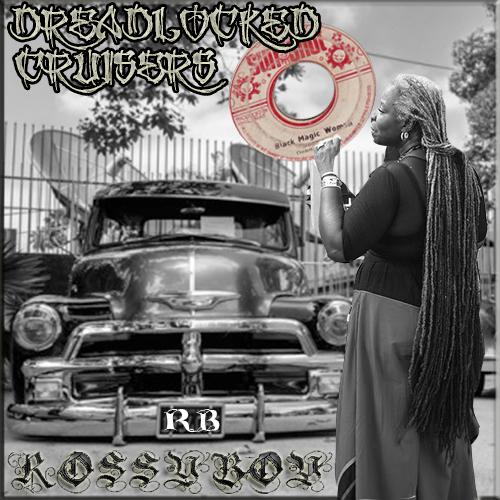 RossyBoy's Dreadlocked Cruisers